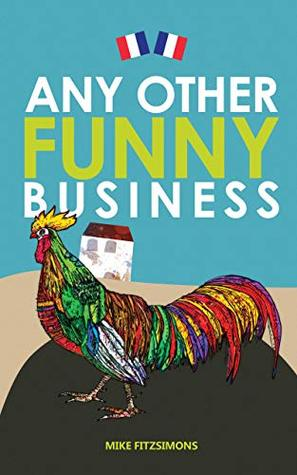 Any Other Funny Business