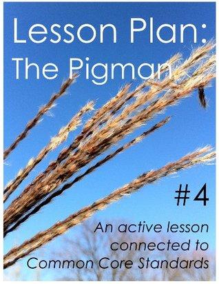 Download PDF Lesson Plans The Pigman