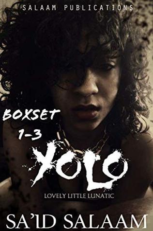 Killa/Yolo 2: The Lovely Little Lunatic 1-3 (Killa/Yolo boxset series)