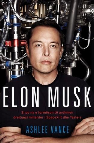 ELON MUSK - Si po na e formëson të ardhmen drejtuesi miliarder i SpaceX-it dhe Testa-s