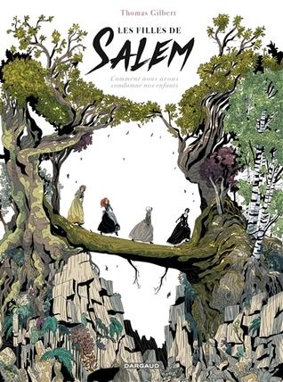 Les Filles de Salem  by Thomas Gilbert