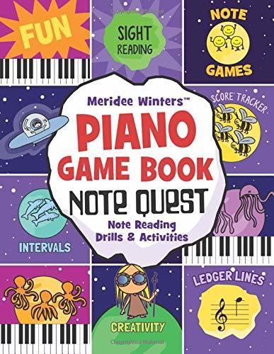 Meridee Winters Note Quest (Piano Game Book): Note Reading Drills and Activities (Meridee Winters Game Book Series)