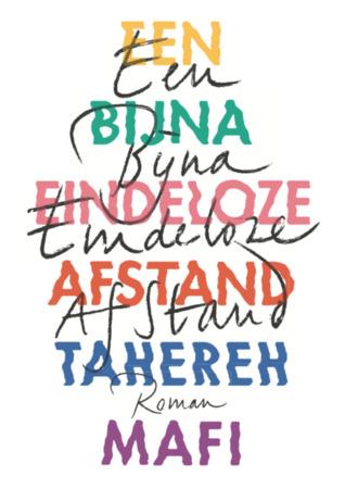 Een bijna eindeloze afstand by Tahereh Mafi