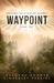 Waypoint by Deborah  Adams