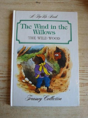The wind in the Willows the wild wood