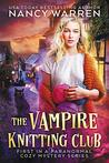 The Vampire Knitting Club (Vampire Knitting Club #1)
