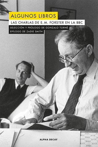 Algunos libros: Las charlas de E. M. Forster en la BBC