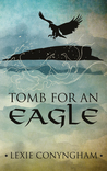 Tomb for an Eagle (Orkneyinga Murders, #1)