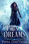 Prince of Dreams (Messenger Chronicles, #4)