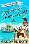 Everybody Wants to Rune the World (Happily Everlasting World Novel & Bewitchingly Ever After Book 2)