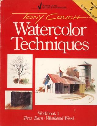 Watercolor Techniques: Workbook