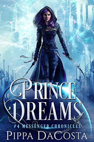 Prince of Dreams (The Messenger Chronicles #4)