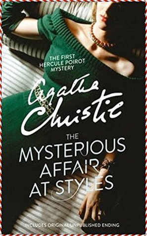 The Mysterious Affair at Styles [Whites Fine Edition]