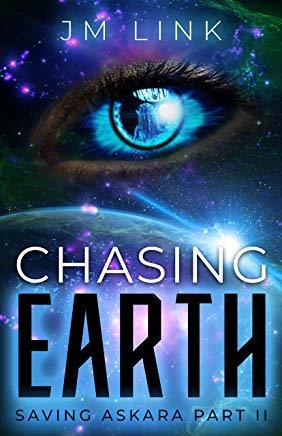 Chasing Earth by J.M. Link