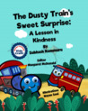 The Dusty Train's Sweet Surprise