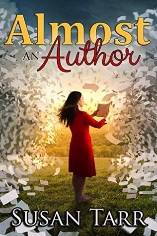 Almost an Author by Susan Tarr