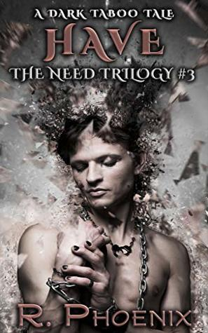 Have (The Need Trilogy #3)