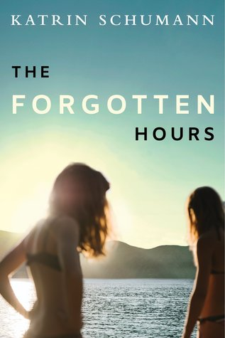The Forgotten Hours by Katrin Schumann