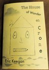 The Wander of House en Crone