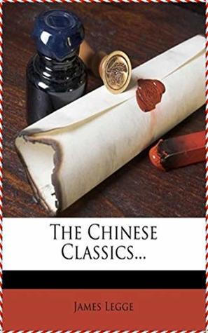 The Chinese Classics [Literature Classics Series]
