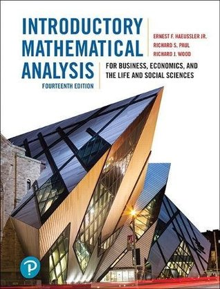 Introductory Mathematical Analysis for Business, Economics, and the Life and Social Sciences, Fourteenth Edition (14th Edition)