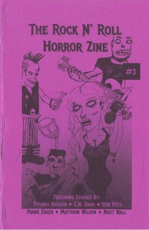The Rock N' Roll Horror Zine #3