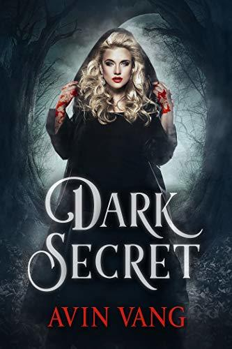 Dark Secret: A Dark Paranormal Gothic Romance (A New Series) The Amulets of Life. Vampires and Witches