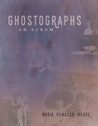 Ghostographs: An Album
