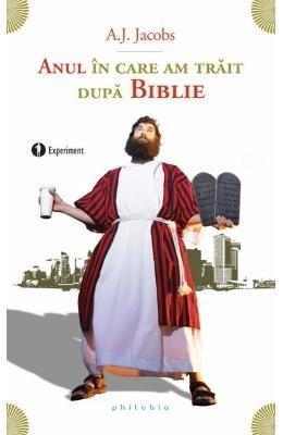 Anul in care am trait dupa Biblie