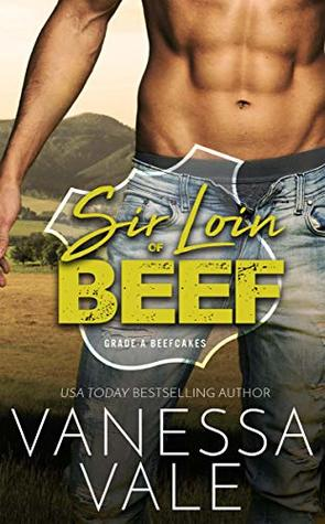 Sir Loin Of Beef by Vanessa Vale