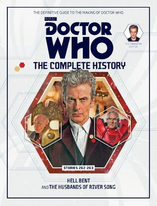 Doctor Who: The Complete History - Stories 262-263 Hell Bent and The Husbands of River Song (Doctor Who: The Complete History, #80)