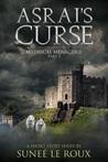 Asrai's Curse (Mythical Menagerie Book 3)