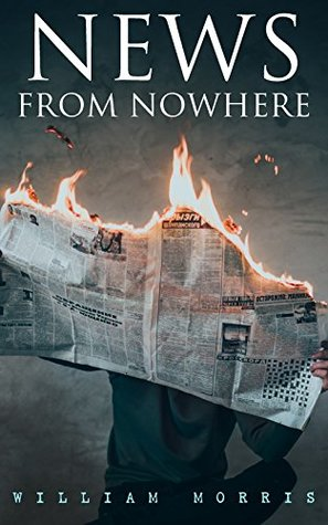 News from Nowhere: Dystopian Sci-Fi Novel
