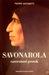 Savonarola, razoružani prorok by Pierre Antonetti
