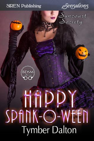 Happy Spank-O-Ween (Suncoast Society, #84)