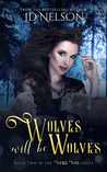 Wolves Will Be Wolves (Wicked Ways #2)