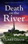 Death on the River (A Tara Thorpe Mystery #2)