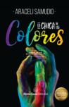 La chica de los colores (Amor en un mundo inclusivo #1) by Araceli Samudio