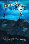 Olivia Stone and the Trouble With Trixies (The Guardians of St. Giles Book 1)