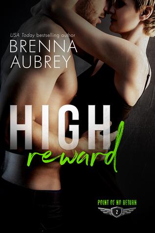High Reward by Brenna Aubrey