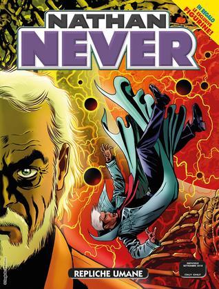 Nathan Never n. 328: Repliche umane