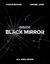 Inside Black Mirror by Charlie Brooker