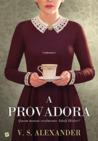 A Provadora by V.S. Alexander