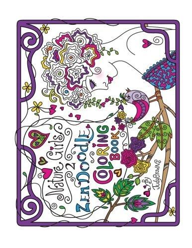 Zen Doodle Coloring Book: Nature Girls 2