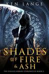 Shades of Fire & Ash: Nine Realms Saga (Vigiles Urbani Chronicles Book 3)