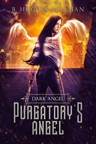 Purgatory's Angel (Dark Angel Novels, #1)