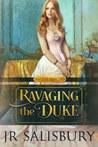 Ravaging the Duke (Mayfair, #2)