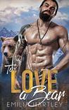 To Love a Bear (Lumberjack Bears, #1)