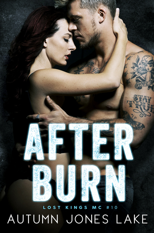 After Burn (Lost Kings MC #10)