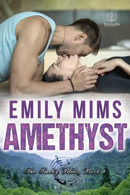 Amethyst by Emily Mims